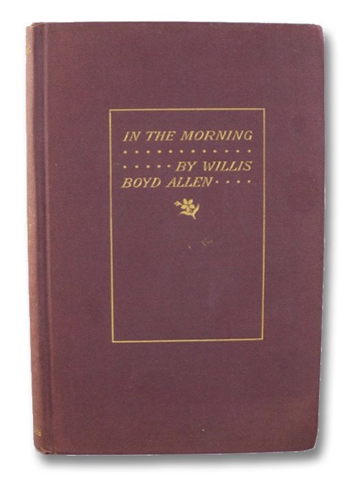 In the Morning, Allen, Willis Boyd