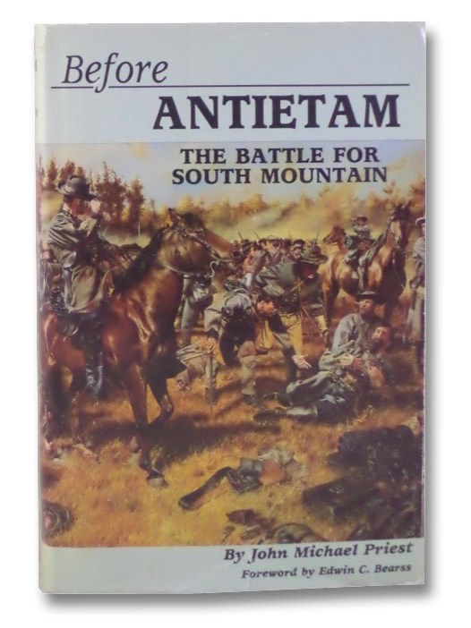 Before Antietam: The Battle for South Mountain, Priest, John Michael