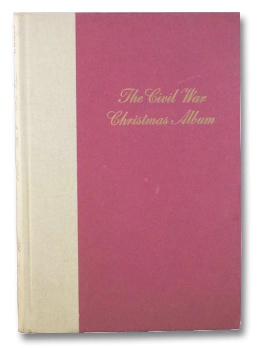 The Civil War Christmas Album, Stern, Philip Van Doren