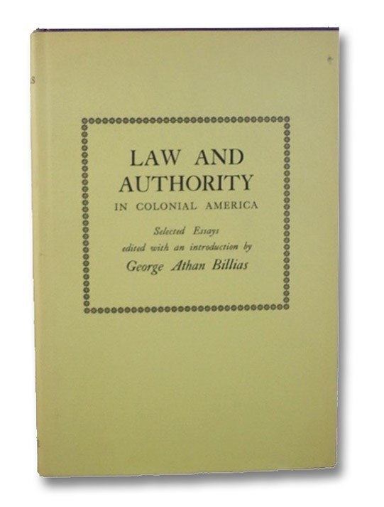 Law and Authority in Colonial America, Billias, George Athan