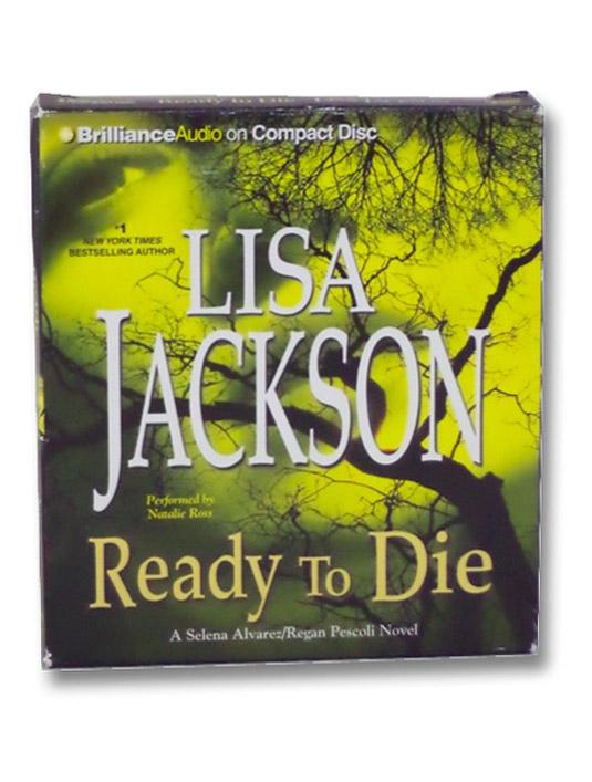 Ready to Die (Selena Alvarez/Regan Pescoli Series)(Audiobook), Jackson, Lisa
