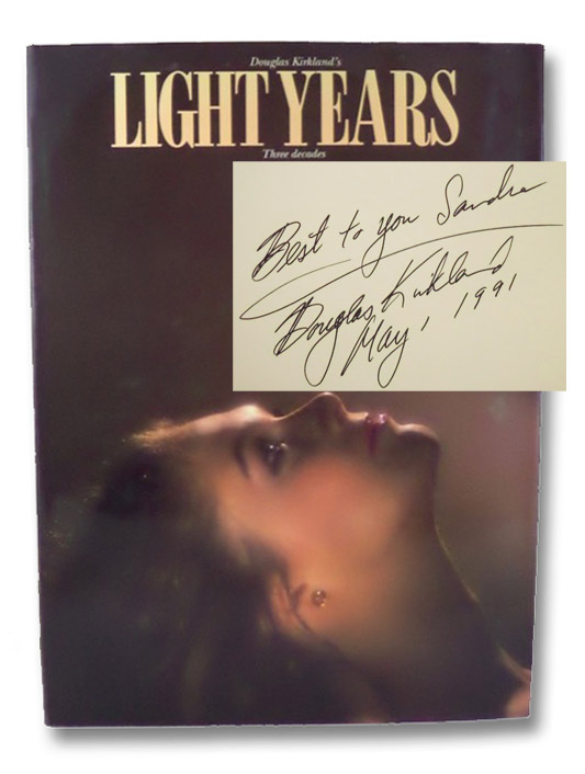 Light Years: Three Decades Photographing Among the Stars, Kirkland, Douglas