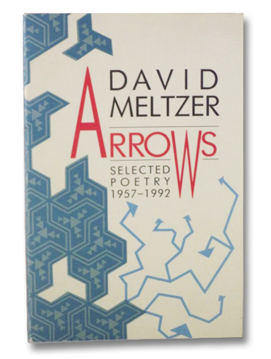 Arrows: Selected Poetry, 1957-1992, Meltzer, David
