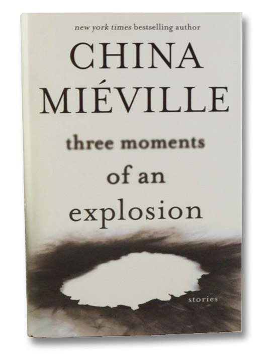 Three Moments of an Explosion, Mieville, China