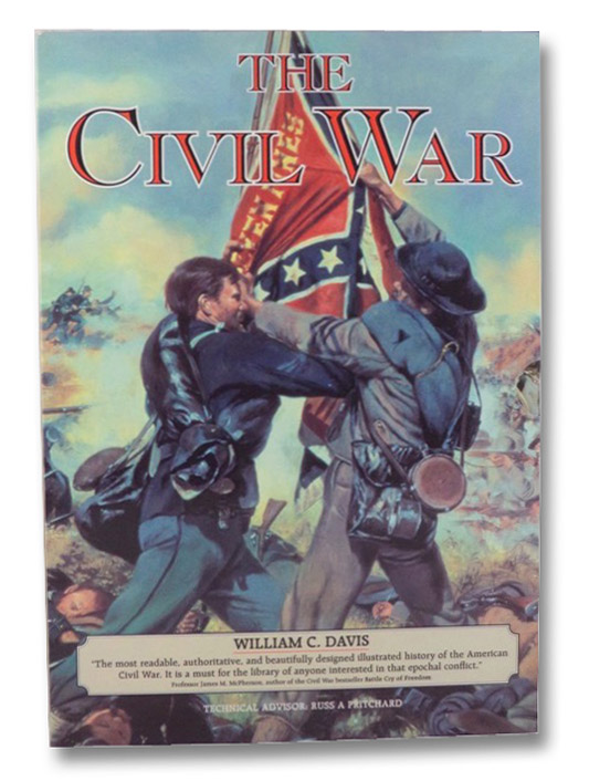 The Civil War 3-Volume Boxed Set (The Commanders of the Civil War; The Battlefields of the Civil War; The Fighting Men of the Civil War), Davis, William C.
