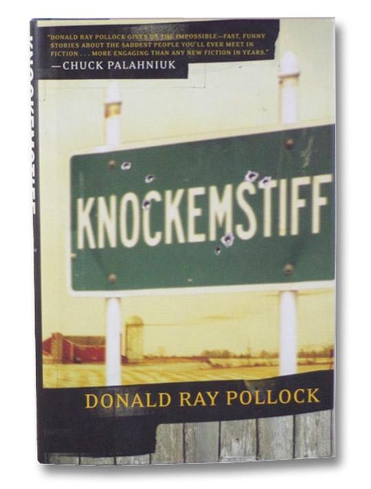 Knockemstiff, Pollock, Donald Ray