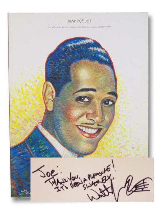 Jump for Joy: Jazz at Lincoln Center Celebrates The Ellington Centennial, 1899-1999, Ellington, Duke; Marsalis, Wynton; O'Meally, Robert G.; Crouch, Stanley; James, Michael; Holley, Eugene; Murray, Albert; Boyer, Richard O.; Dance, Stanley; Ellison, Ralph