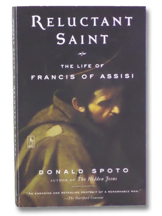 Reluctant Saint: The Life of Francis of Assisi, Spoto, Donald