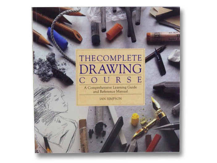 The Complete Drawing Course: A Comprehensive Learning Guide and Reference Manual, Simpson, Ian