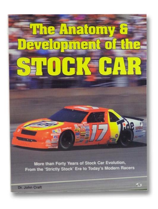 The Anatomy & Development of the Stock Car, Craft, John