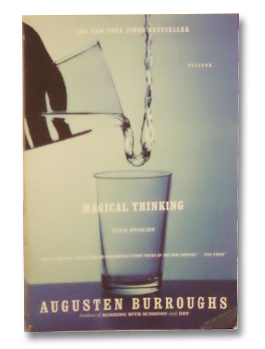 Magical Thinking: True Stories, Burroughs, Augusten