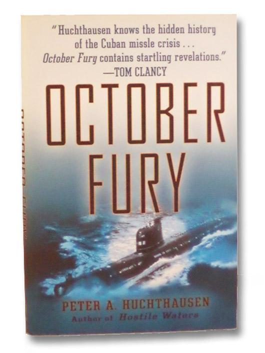 October Fury, Huchthausen, Peter A.