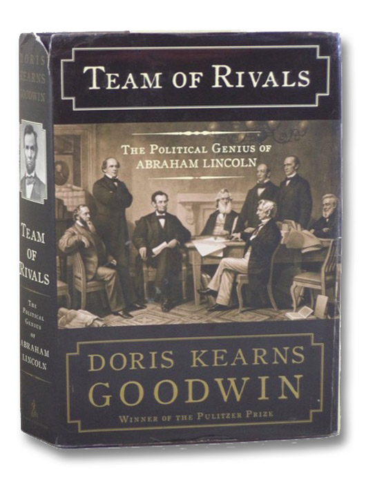 Team of Rivals: The Political Genius of Abraham Lincoln, Goodwin, Doris Kearns