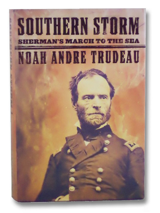 Southern Storm: Sherman's March to the Sea, Trudeau, Noah Andre