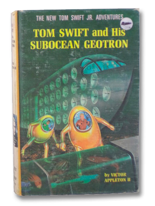 Tom Swift and His Subocean Geotron (The New Tom Swift Jr. Adventures 27), Appleton, Victor
