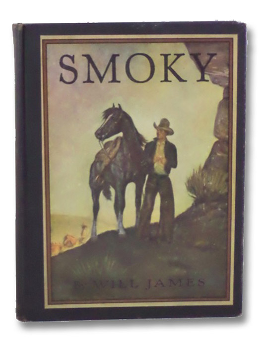 Smoky: The Cowhorse (Scribner's Illustrated Classics for Young Readers), James, Will