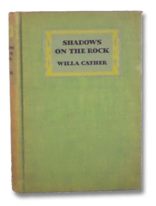 Shadows on the Rock, Cather, Willa
