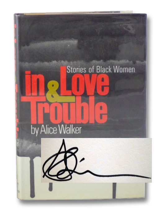 In Love & Trouble: Stories of Black Women, Walker, Alice
