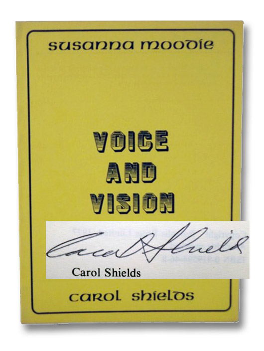 Susanna Moodie: Voice and Vision, Shields, Carol