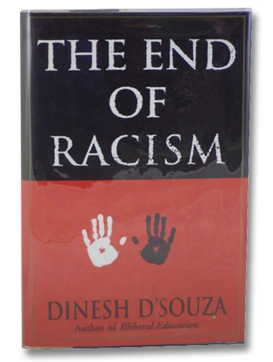 The End of Racism, D'Souza, Dinesh