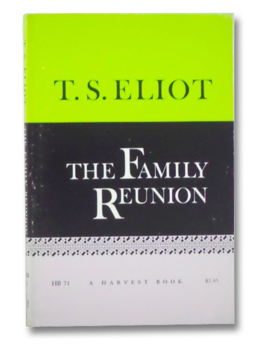 The Family Reunion, Eliot, T.S.