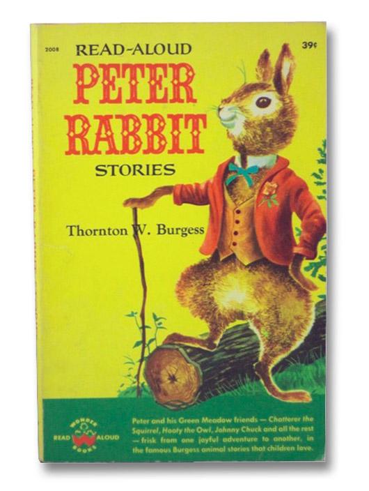 Read-Aloud Peter Rabbit Stories, Burgess, Thornton W.
