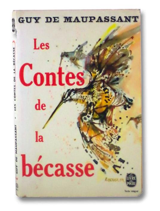 Les Contes de la Becasse, De Maupassant, Guy