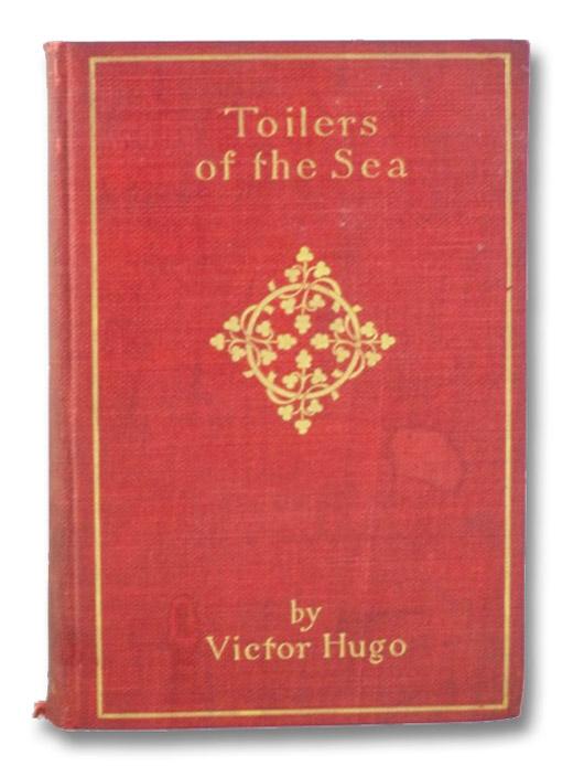 Toilers of the Sea, Hugo, Victor