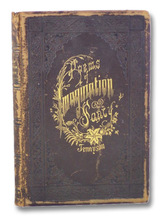 Poems of Imagination and Fancy, Tennyson, Alfred