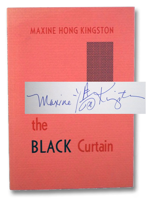 Through the Black Curtain (Number 35 in the Series of Keepsakes Issued for its Members by the Friends of the Bancroft Library), Kingston, Maxine Hong