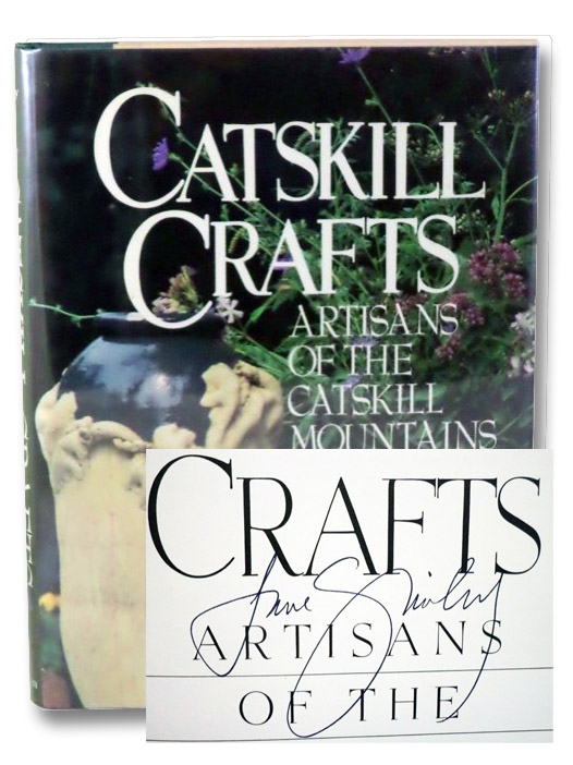 Catskill Crafts: Artisans of the Catskill Mountains, Smiley, Jane