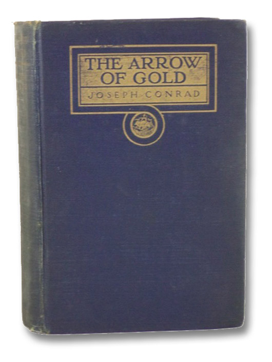 Arrow of Gold: A Story Between Two Notes, Conrad, Joseph