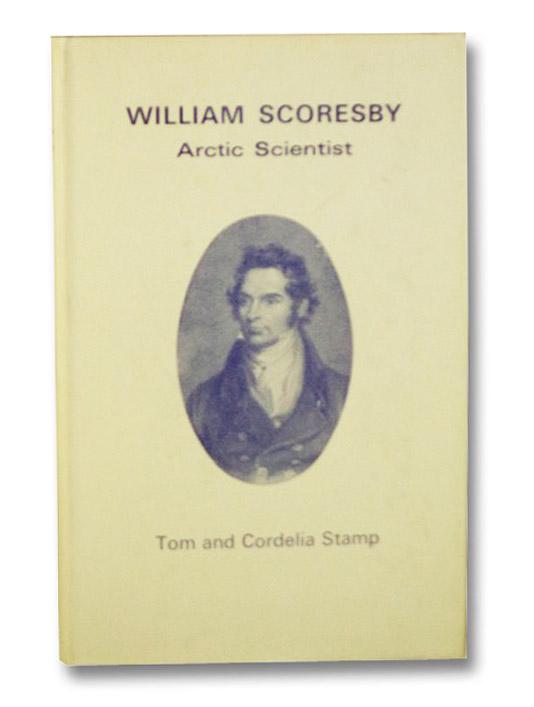 William Scoresby: Arctic Scientist, Stamp, Tom & Cordelia; Marquis of Normanby