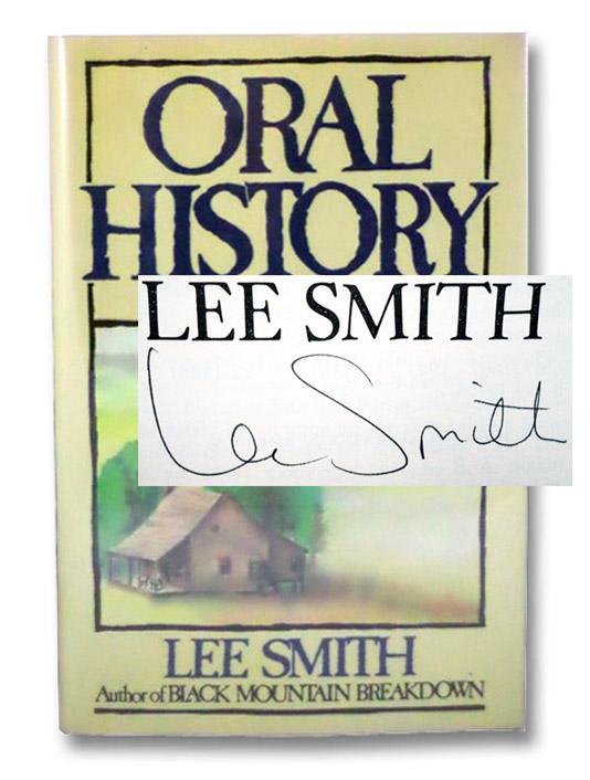 Oral History: A Novel, Smith, Lee
