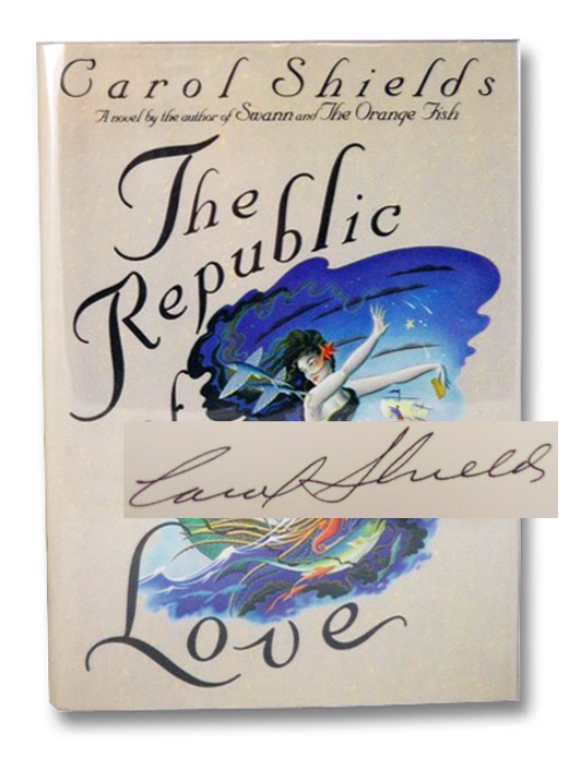 The Republic of Love, Shields, Carol