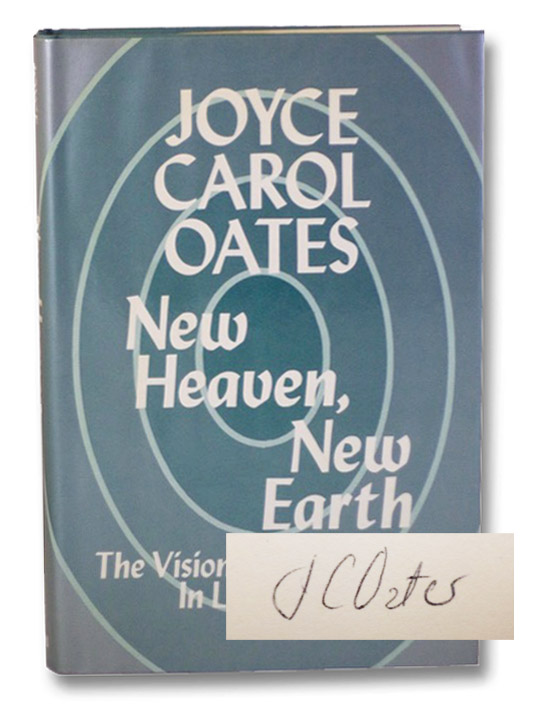 New Heaven, New Earth: The Visionary Experience in Literature, Oates, Joyce Carol