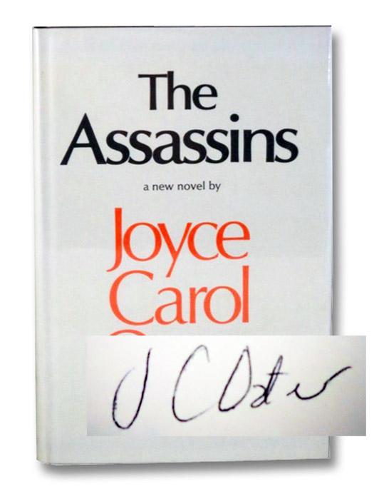 The Assassins: A Book of Hours, Oates, Joyce Carol