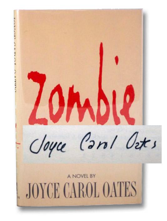 Zombie: A Novel, Oates, Joyce Carol
