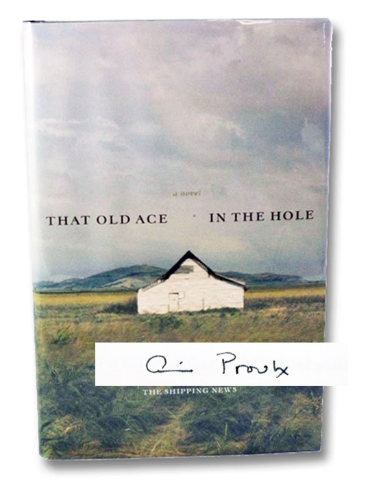 That Old Ace in the Hole, Proulx, E. Annie