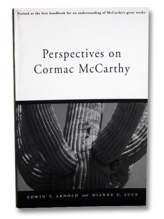 Perspectives on Cormac McCarthy, Arnold, Edwin T.