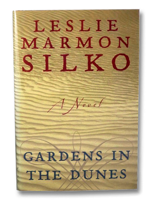 Gardens in the Dunes: A Novel, Silko, Leslie Marmon