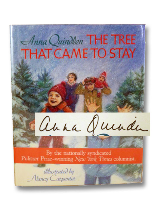 The Tree That Came to Stay, Quindlen, Anna