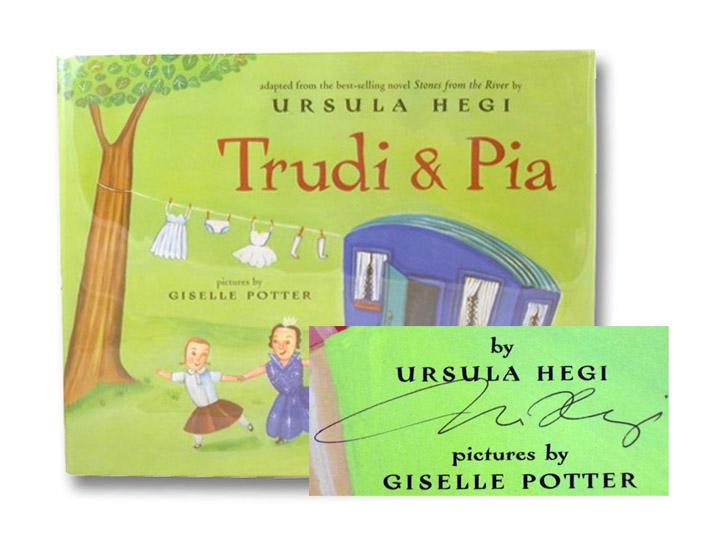 Trudi & Pia, Hegi, Ursula