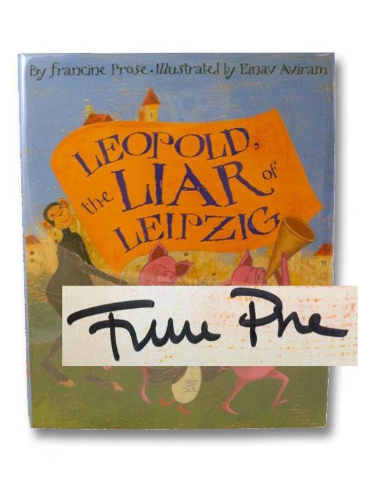 Leopold, the Liar of Leipzig, Prose, Francine