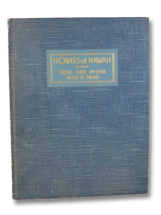 Flowers of Hawaii, Frear, Mary Dillingham