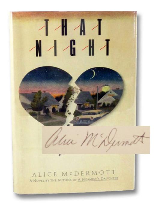 That Night, McDermott, Alice