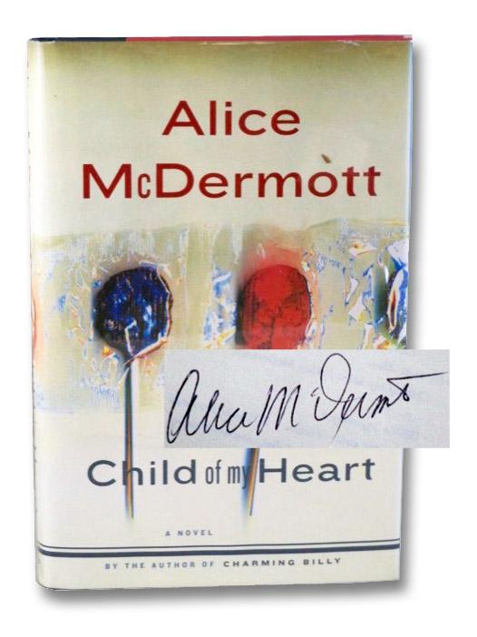 Child of My Heart: A Novel, McDermott, Alice
