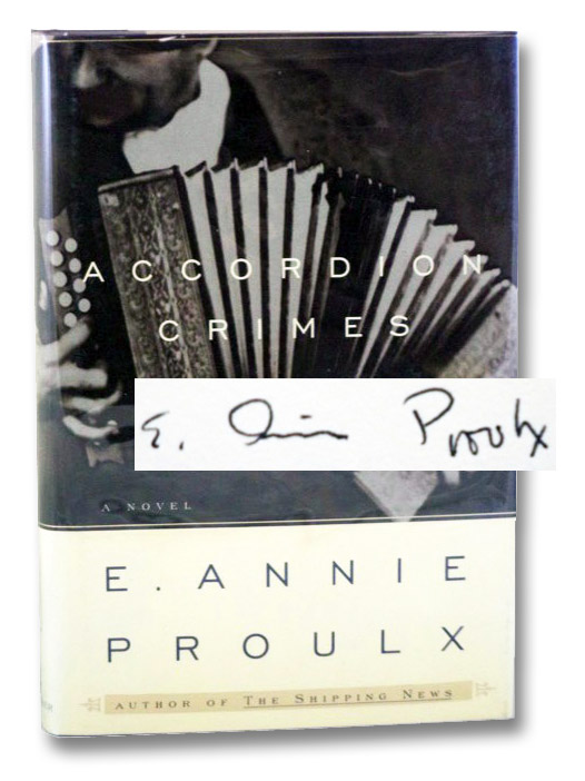 Accordion Crimes, Proulx, E. Annie