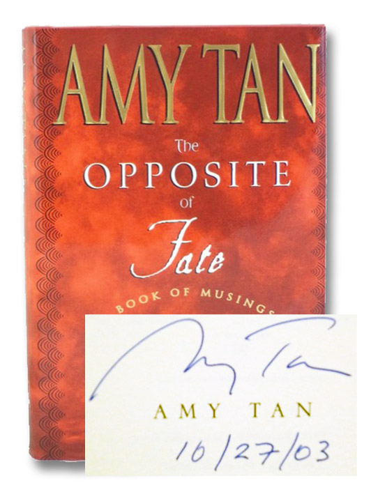 The Opposite of Fate: A Book of Musings, Tan, Amy
