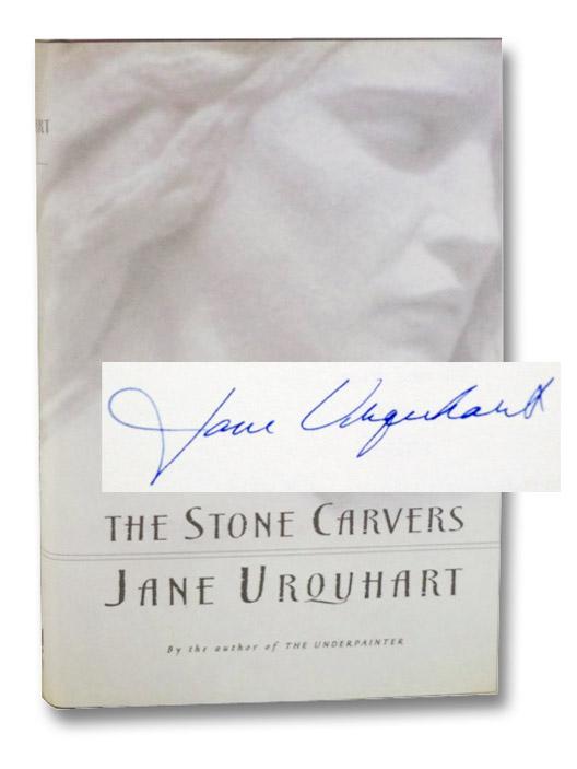 The Stone Carvers: A Novel, Urquhart, Jane